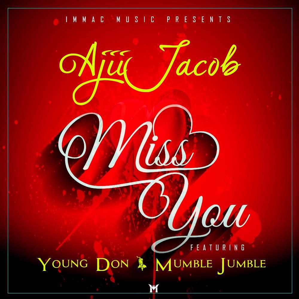 Ajii Jacob Ft Young Don & Mumble Jumble – Miss You