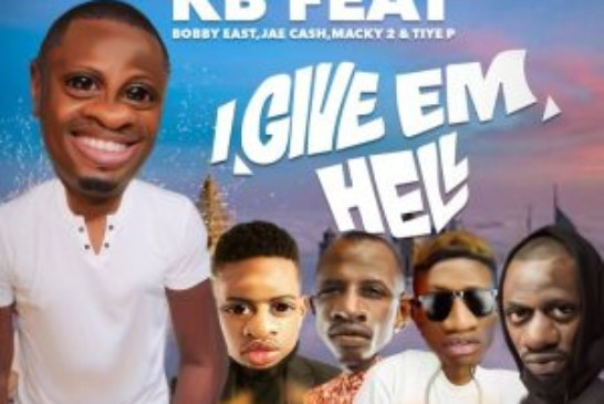 """I Give Em Hell"" Bobby East, Jae Cash, Macky 2 & Tiye P Set To Drop By KB"