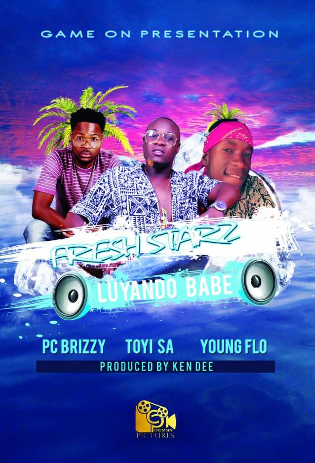 Pc Brizzy X Toyi SA X Young Flo – Luyando Babe (Prod. Ken Dee)