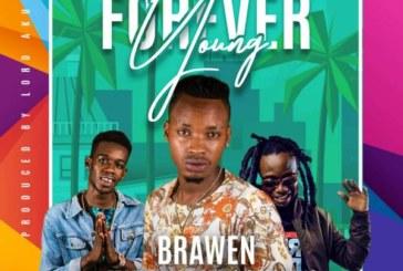 Brawen Ft. Koby X Cinori Xo – Young Forever  (Prod. Lord Aku)