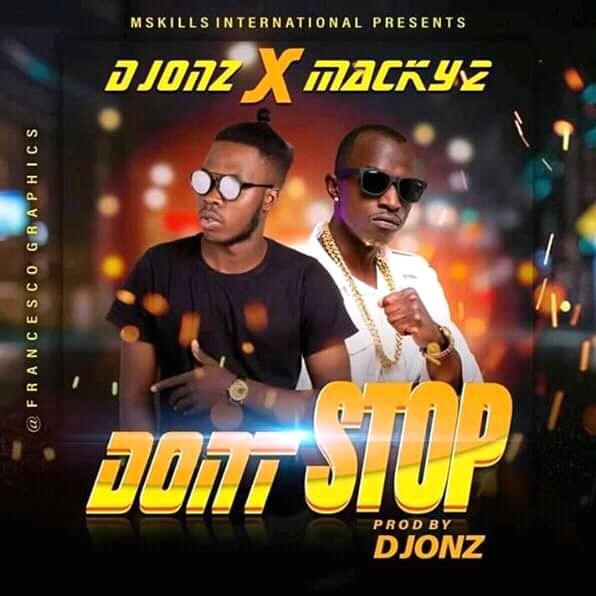 Up Next: D Jonz X Macky 2 – Dont Stop