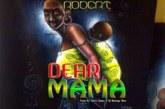 Robert – Dear Mama (Prod. Born Chezy & Mzenga Man)