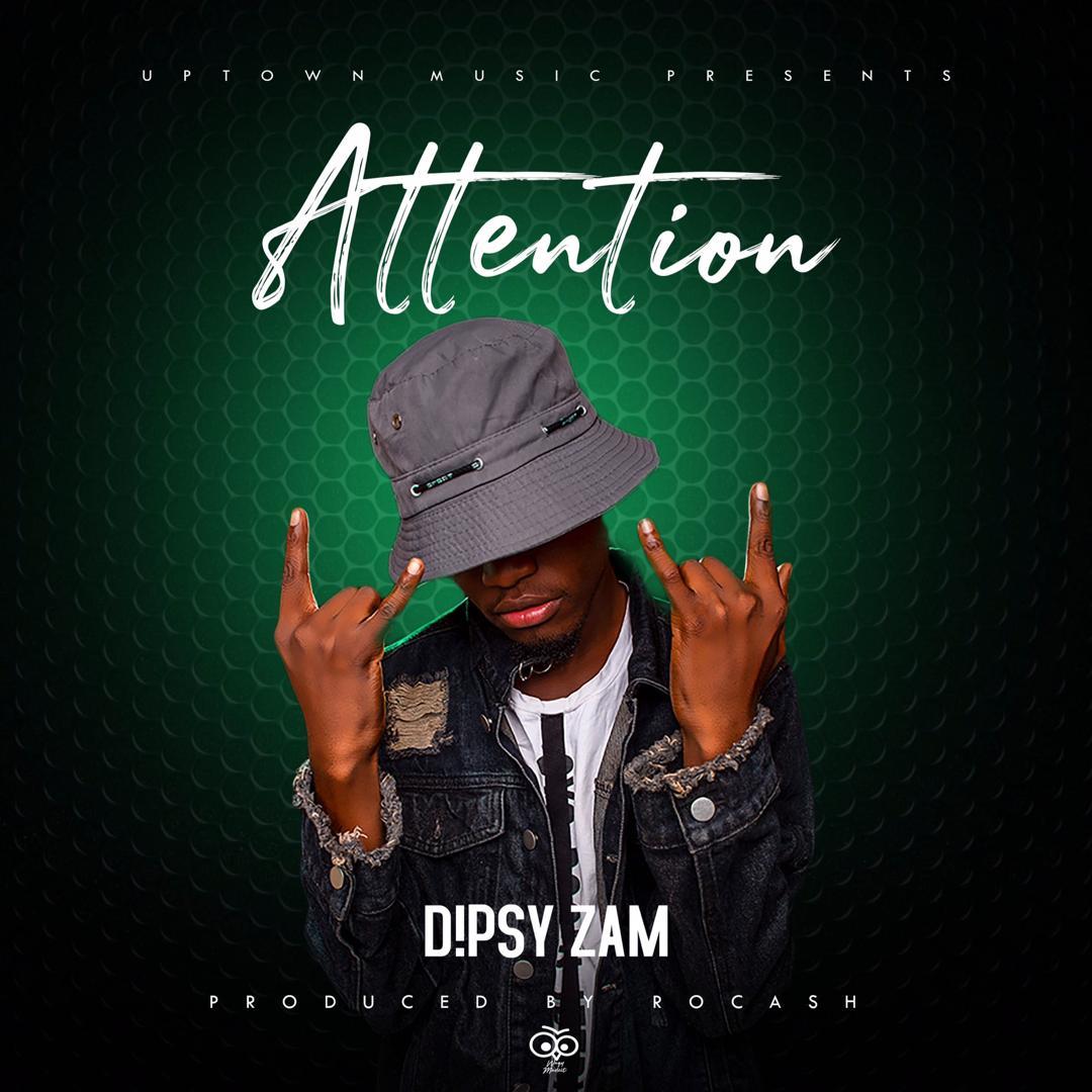 Dipsy Zam - Attention