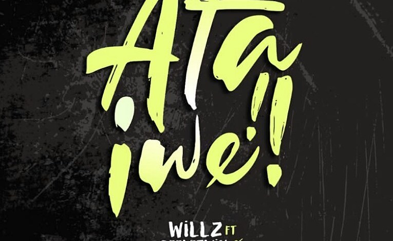 Photo of Up Next: Willz ft. Chef 187, Dimpo Williams & Deletwin – Ata Iwe