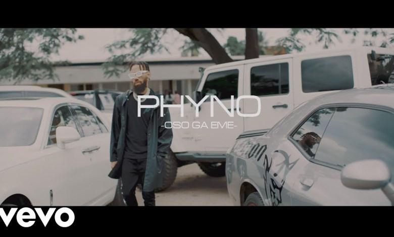 Photo of Phyno – Oso Ga Eme (Official Video)