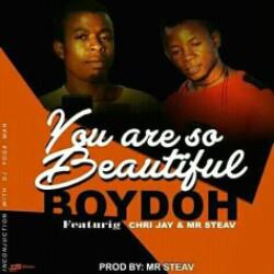 Photo of Boydoh Ft Chri Jay X Mr Steav – You Are So Beautiful