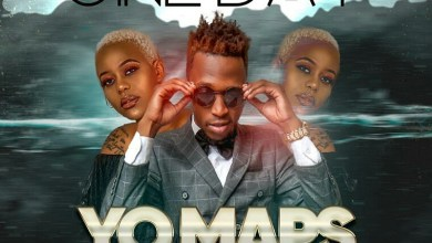 Photo of Download Yo Maps ft. Towela – One Day 'Mp3'