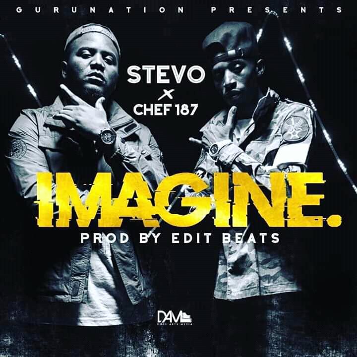Stevo ft Chef 187 - Imagine