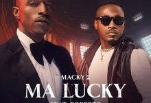 Photo of Macky 2 ft. Roberto – Ma Lucky