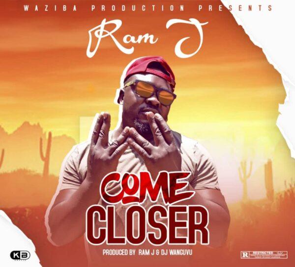 Ram J - Come Closer