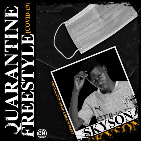 Skyson - Quarantine Freestyle