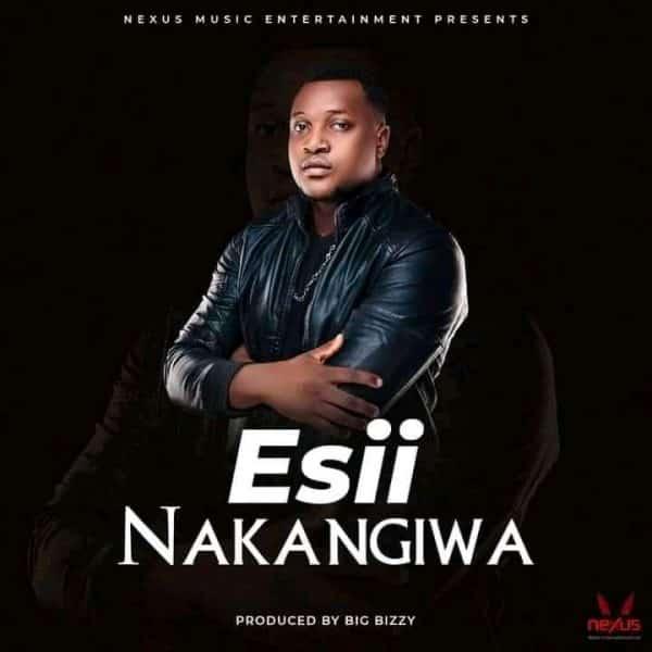 """Esii - Nakangiwa """"Mp3"""""""