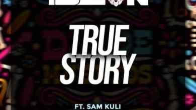 T Sean ft. Cactus Agony & Sam Kuli – True Story