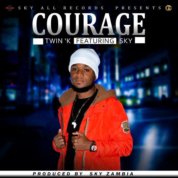 Twin K ft. Dj Sky - Courage