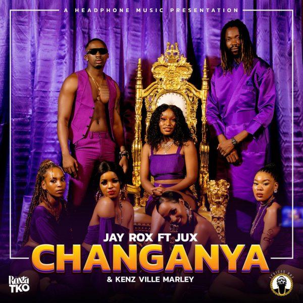 Jay Rox ft. Jux x Kenz Ville Marley - Changanya