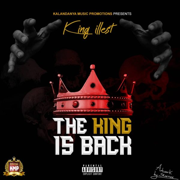"""King Illest- """"The King Is Back"""""""