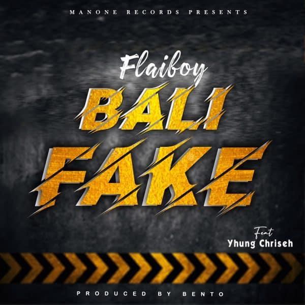 Flai Boy ft. Yhung Chriseh - Bali Fake
