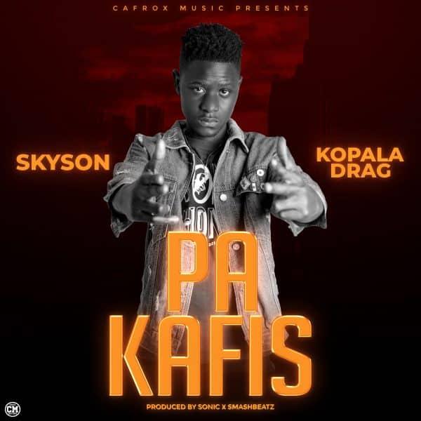 Skyson ft. Kopala Drag - Pa Kafis