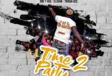 Drifta Trek ft. Dre x T Gee x Clusha x Tigga ace - Time To Party