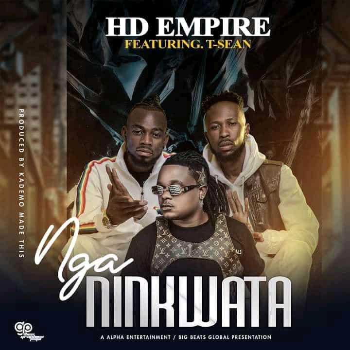Hd Empire Ft T Sean - Nga Ninkwata Mp3 Download