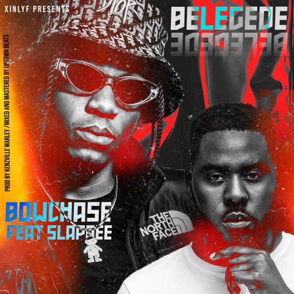 Bow Chase ft. Slap Dee - Belegede Mp3 Download