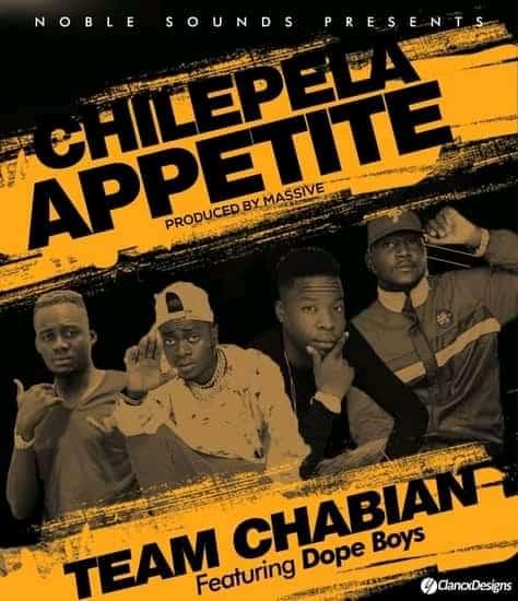 Team Chabian ft Dope Boys - Appetite