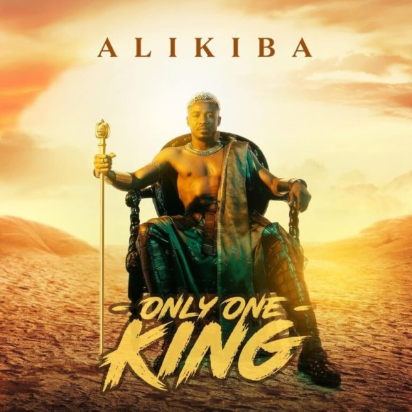 Alikiba – Only One King (Full Album) Mp3 Download
