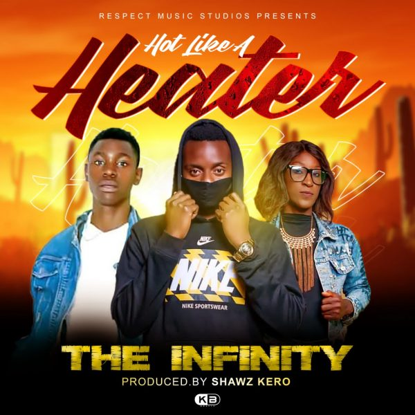 The Infinity - Hot Like A Heater