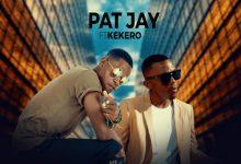 Pat Jay ft. Kekero - Leka Nikukonde