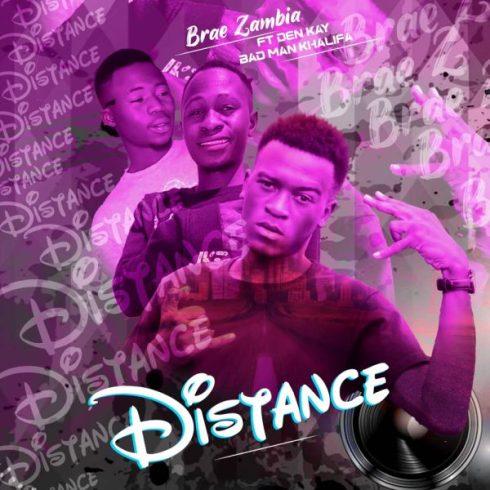 Brae Z ft. Den Kay x Bad Man Khalifa - Distance