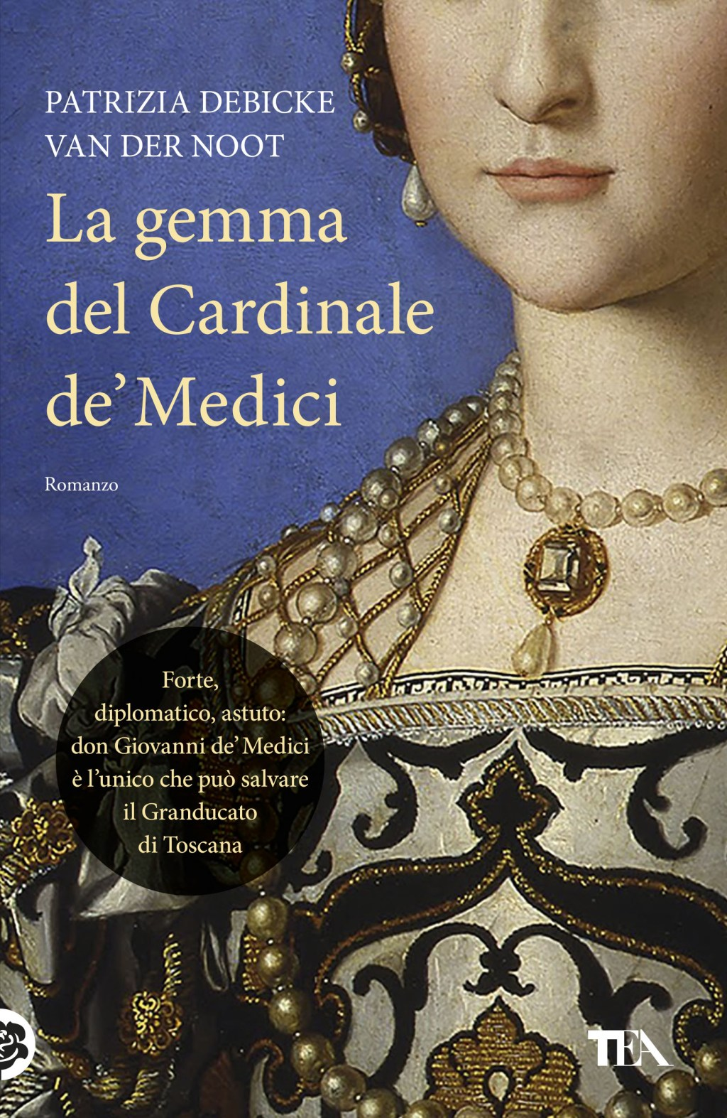"Risultati immagini per ""La gemma del Cardinale de' Medici"", di Patrizia Debicke van der Noot (TEA)"