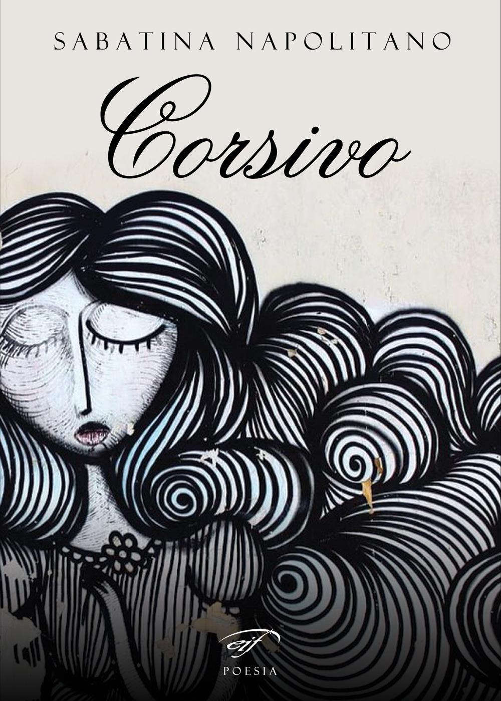 """Sabatina Napolitano """"Corsivo"""""""