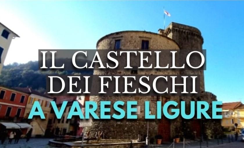 Varese Ligure, Castello dei Fieschi