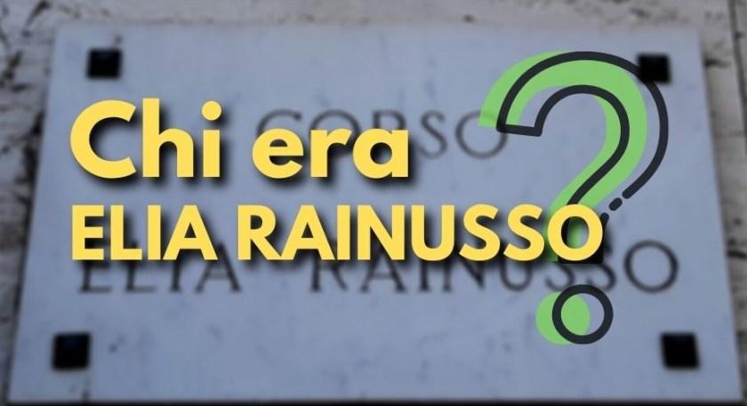 Viale Rainusso, Elia Rainusso