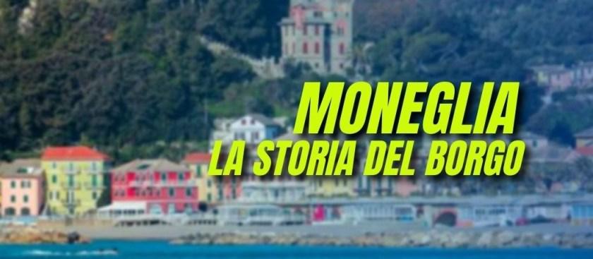 Moneglia, storia del Borgo