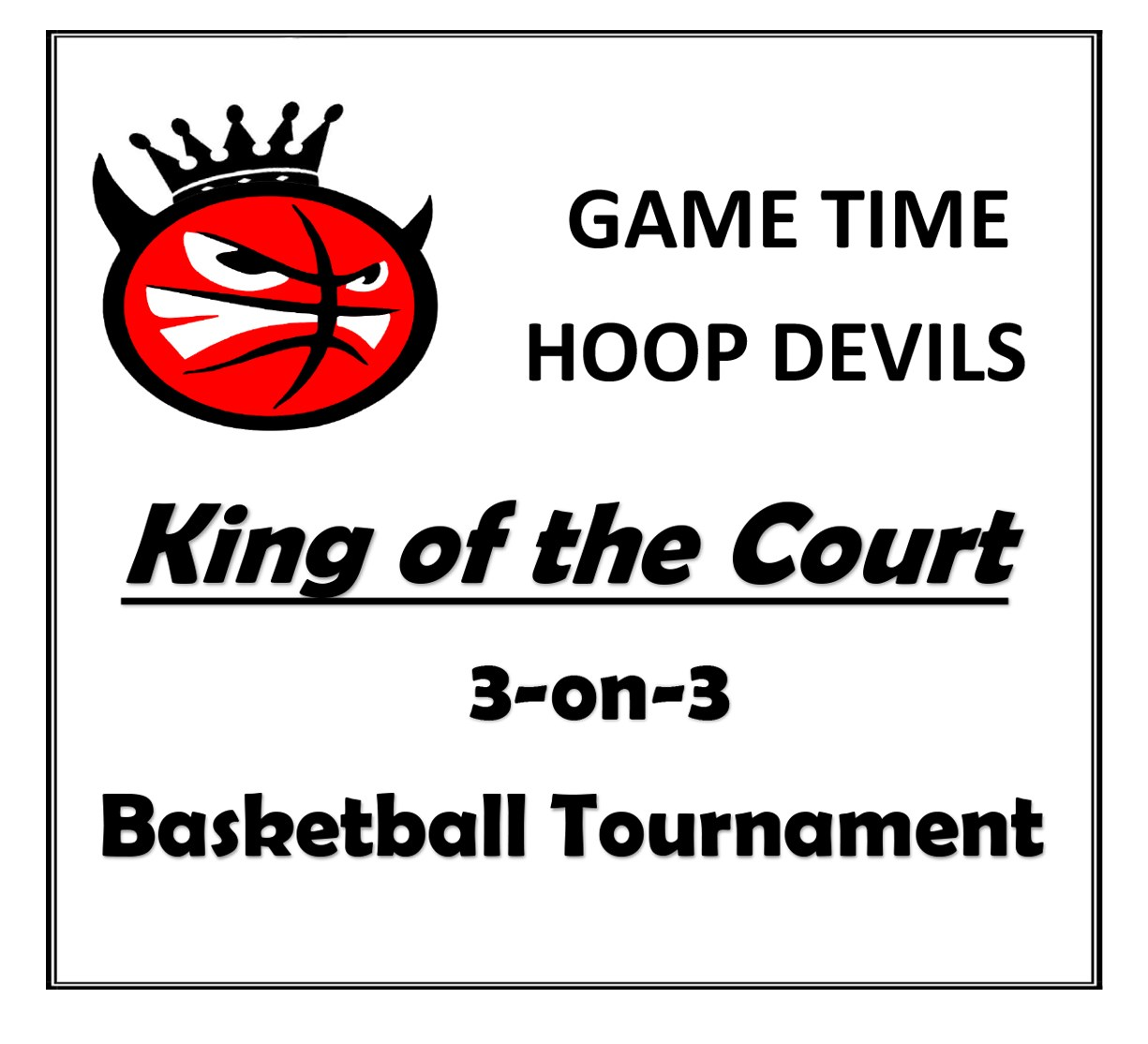 King Of The Court 3 On 3 Basketball Tournament