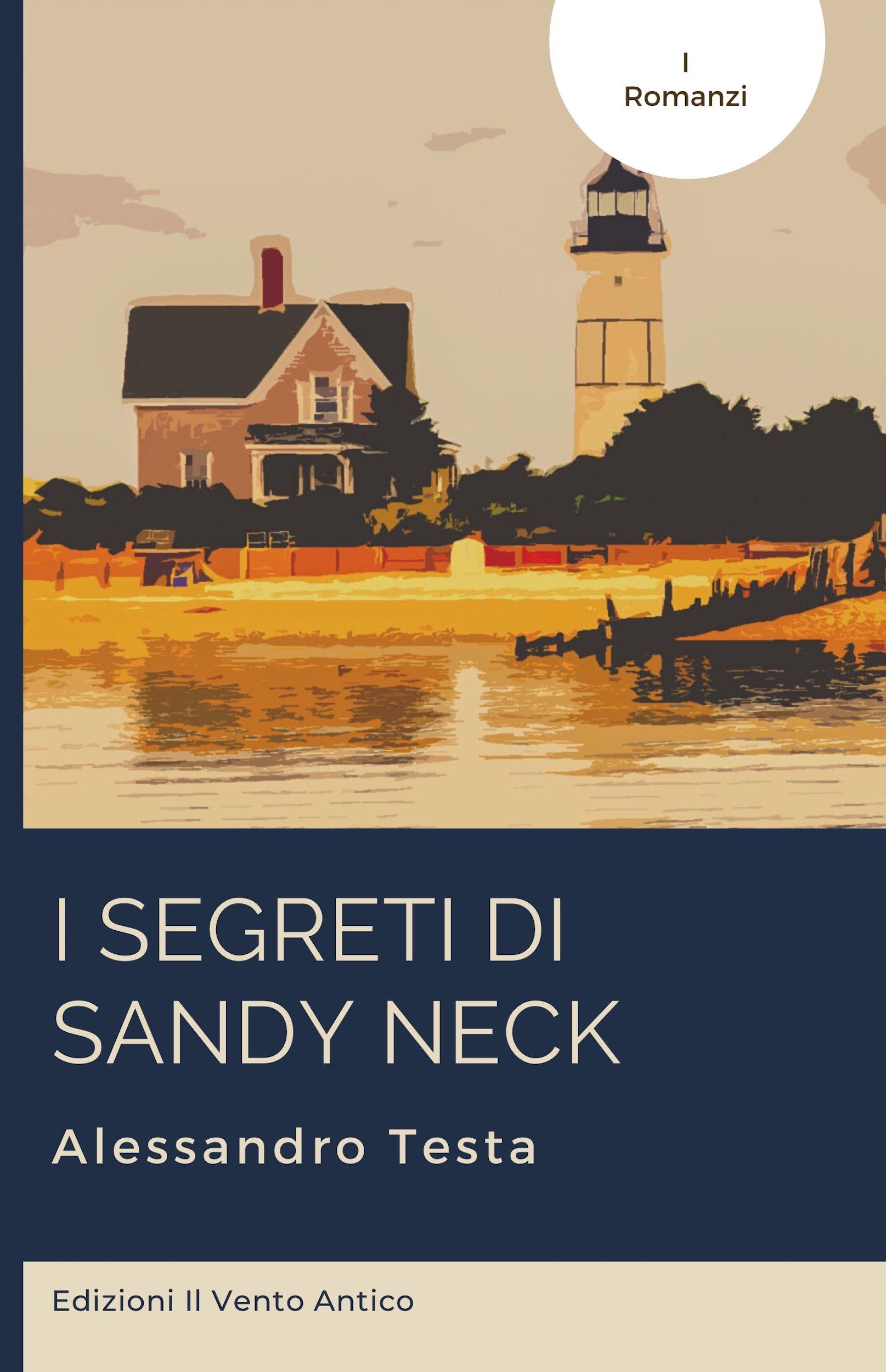 I segreti di Sandy Neck di Alessandro Testa disponibile da oggi