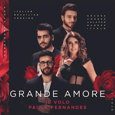 "IL VOLO with with Brazilian singer Paula Fernandez. ""Grande Amore"" video"