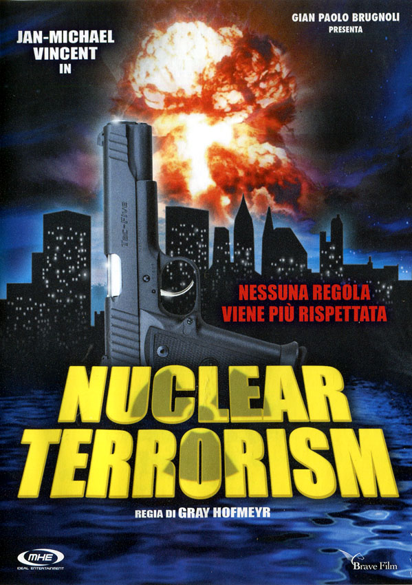 Dirty Games (1989) Nuclear Terrorism