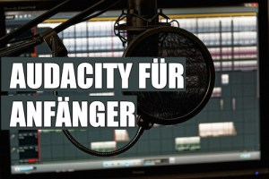 Audacity download mp3 Tutorial auf deutsch