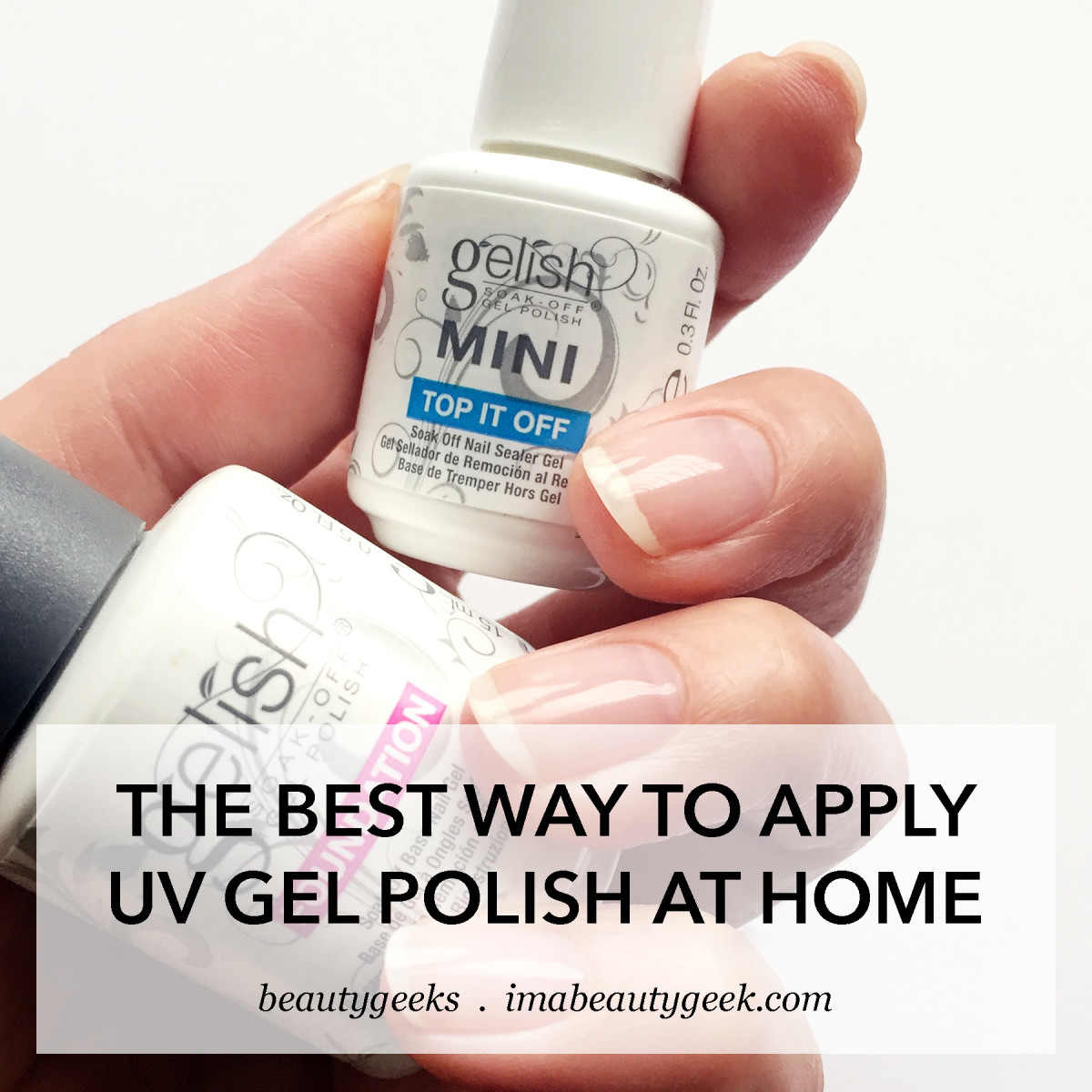 The Best Way To Apply Uv Gel Polish At Home