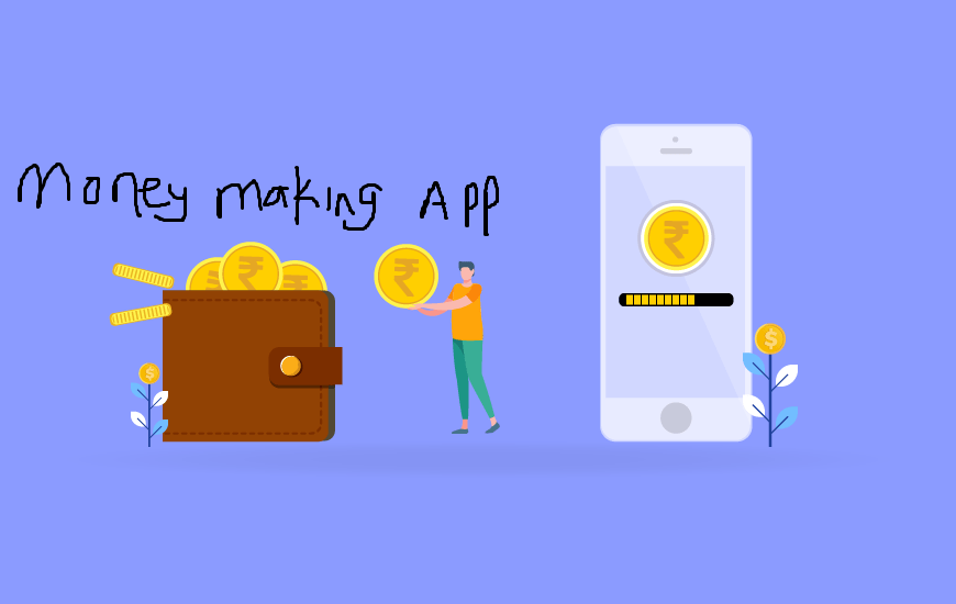 Top 9 Best Money Making Apps