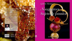 """Livre """"Nougatines, Sujets de Passion"""" de Ludovic Mercier MOF"""