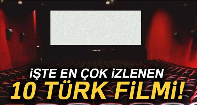 En çok izlenen 10 Türk filmi! İşte tüm zamanların en iyi 10 Türk filmi