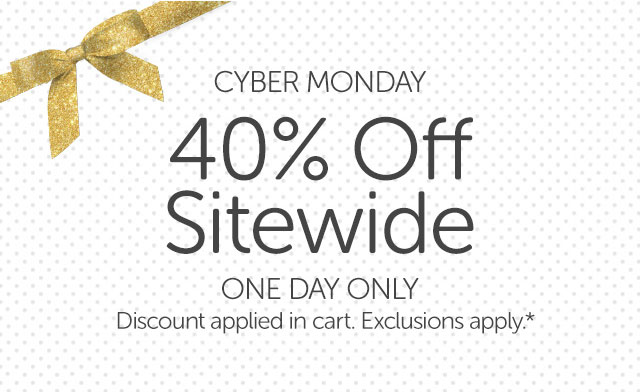 Cyber Monday 40% Off Sitewide