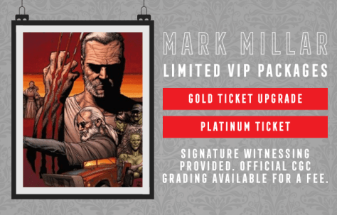 Mark Millar limited VIP Packages