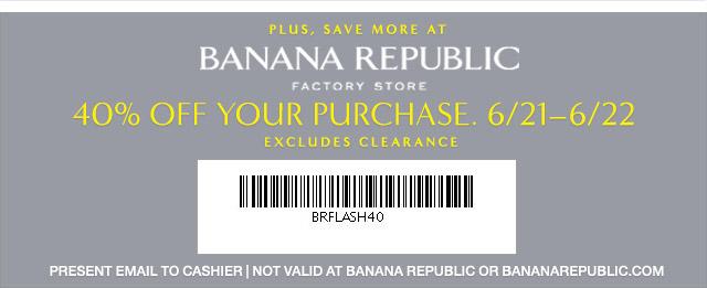 Gap & Banana Republic Factory Stores: 40% Off Printable Coupon - 2