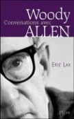 Conversations avec Woody Allen