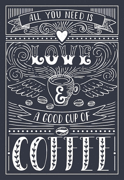 Download Premium Vector   All you need is love and coffee