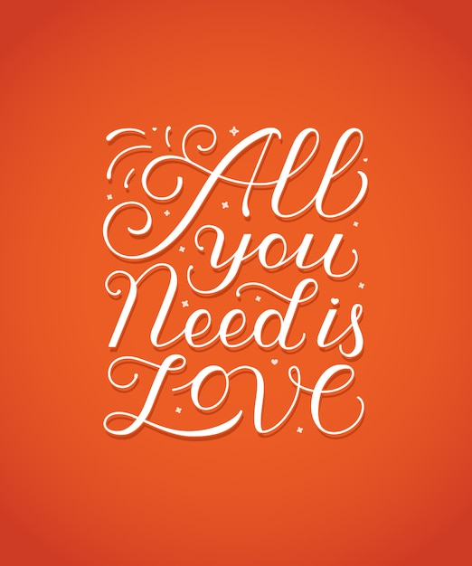 Download All you need is love hand-lettering   Premium Vector